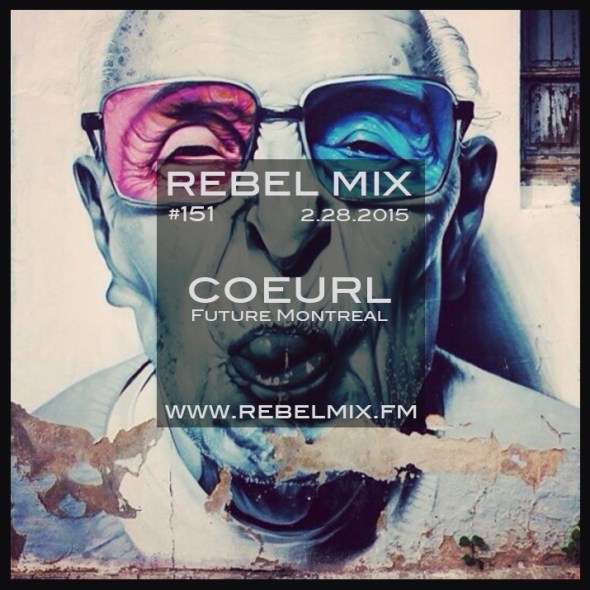 Rebel Mix #151 ft COEURL